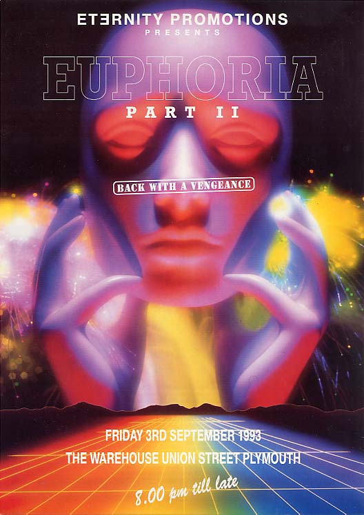 Euphoria Ii Eternity Promotions 3rd Sep 1993 It S All